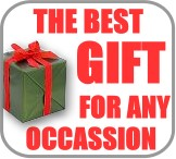THE BEST GIFT FOR ANY OCASION !!!